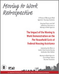 Moving to Work Retrospective: The Impact of the Moving to Work Demonstration on the Per Household Costs of Federal Housing Assistance