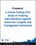 A Paired-Testing Pilot Study of Housing Discrimination against Same-Sex Couples and Transgender Individuals