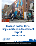 Promise Zones: Initial Implementation Assessment Report February 2019