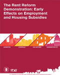 The Rent Reform Demonstration: Early Effects on Employment and Housing Subsidies