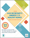 Call For Entries: 2020 HUD Secretary's Awards for Healthy Homes Deadline: March 10, 2020