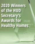 2020 Winners of the HUD Secretary's Awards For Healthy Homes
