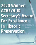 2020 Winner: ACHP/HUD Secretary's Award For Excellence In Historic Preservation
