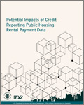 Potential Impacts of Credit Reporting Public Housing Rental Payment Data