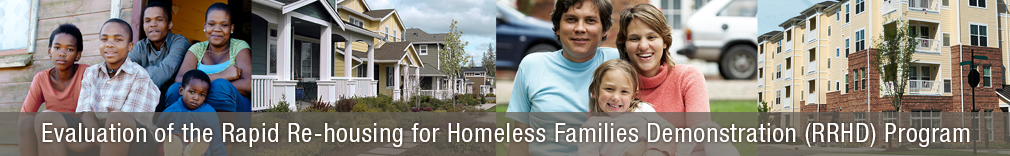 Evaluation of the Rapid Re-housing for Homeless Families Demonstration (RRHD)  Program