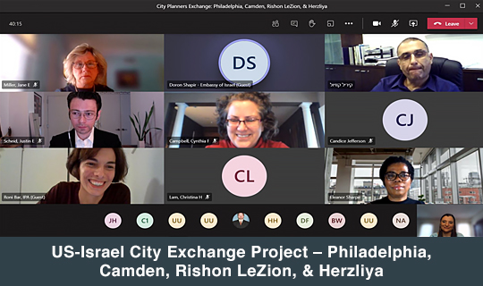 US-Israel City Exchange Project – Philadelphia, Camden, Rishon LeZion, & Herzliya