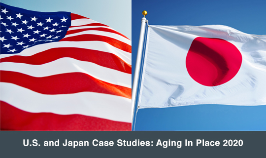 U.S. and Japan Case Studies: Aging In Place 2020