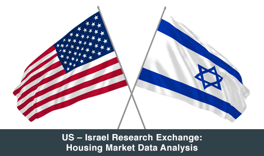 US – Israel Research Exchange: Housing Market Data Analysis