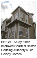 BRIGHT Study Finds Improved Health at Boston Housing Authority's Old Colony Homes