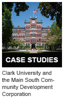 Clark University and the Main South Community Development Corporation: A 30-Year Partnership for Neighborhood Revitalization in Worcester