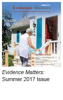 Evidence Matters: Summer 2017 Issue