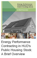 Energy Performance Contracting in HUD's Public Housing Stock: A Brief Overview