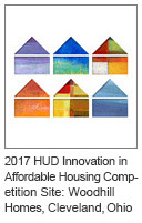 2017 HUD Innovation in Affordable Housing Competition Site: Woodhill Homes, Cleveland, Ohio
