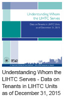 Understanding Whom the LIHTC Serves: Data on Tenants in LIHTC Units as of December 31, 2015