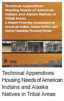 Technical Appendixes: Housing Needs of American Indians and Alaska Natives in Tribal Areas