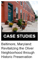 Baltimore, Maryland: Revitalizing the Oliver Neighborhood through Historic Preservation