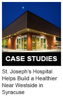 St. Joseph's Hospital Helps Build a Healthier Near Westside in Syracuse