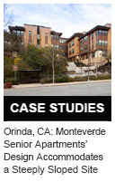 Case Study: Orinda, California: Monteverde Senior Apartments' Design Accommodates a Steeply Sloped Site
