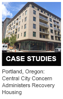 Portland, Oregon: Central City Concern Administers Recovery Housing