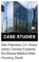 San Francisco, California: Inclusionary Zoning Expands the Below-Market-Rate Housing Stock