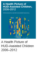 A Health Picture of HUD-Assisted Children, 2006–2012