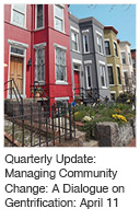 Managing Community Change: A Dialogue on Gentrification
