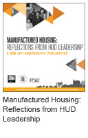 Manufactured Housing: Reflections From HUD Leadership