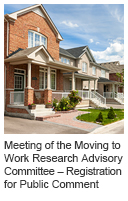 Meeting of the Moving to Work Research Advisory Committee – Registration for Public Comment