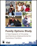 Family Options Study: 3-Year Impacts of Housing and Services Interventions for Homeless Families.