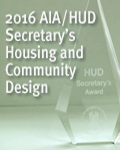 AIA/HUD Secretary's Housing and Community Design: 2016 Winners